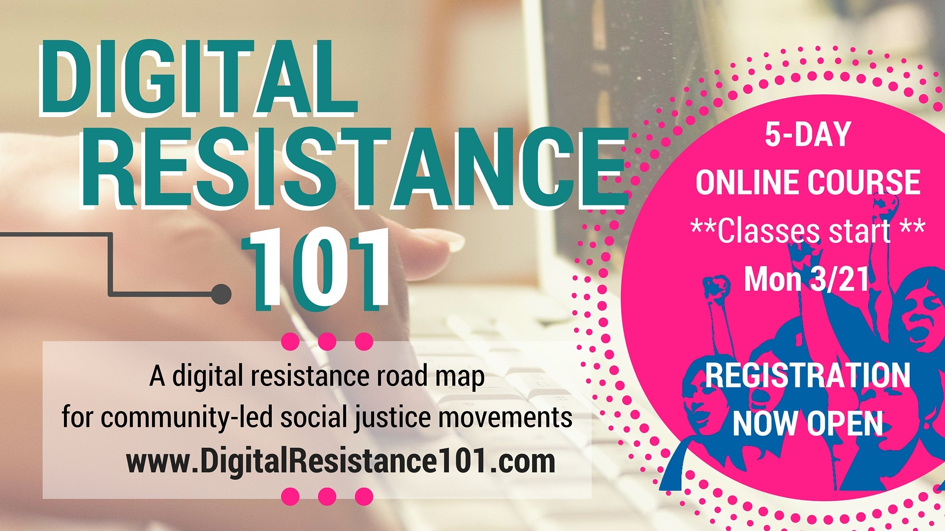 Announcing the launch of Digital Resistance 101