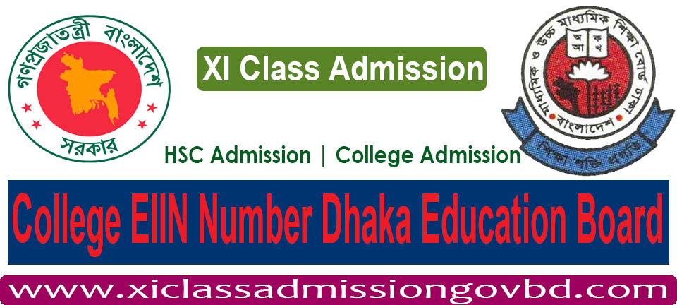 College EIIN Number Dhaka Education Board