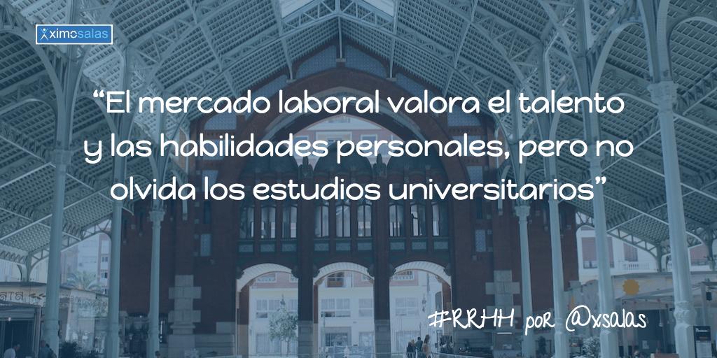 Estudios y mercado laboral RRHH por ximo salas