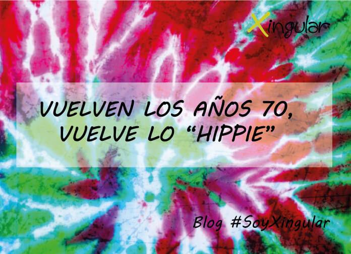 portada-blog-Vuelven-los-años-70-vuelve-lo-hippie