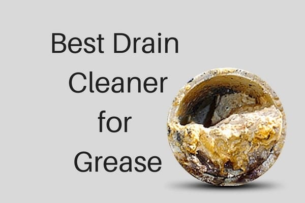 What Is the Best Drain Cleaner For Grease  Xion Lab