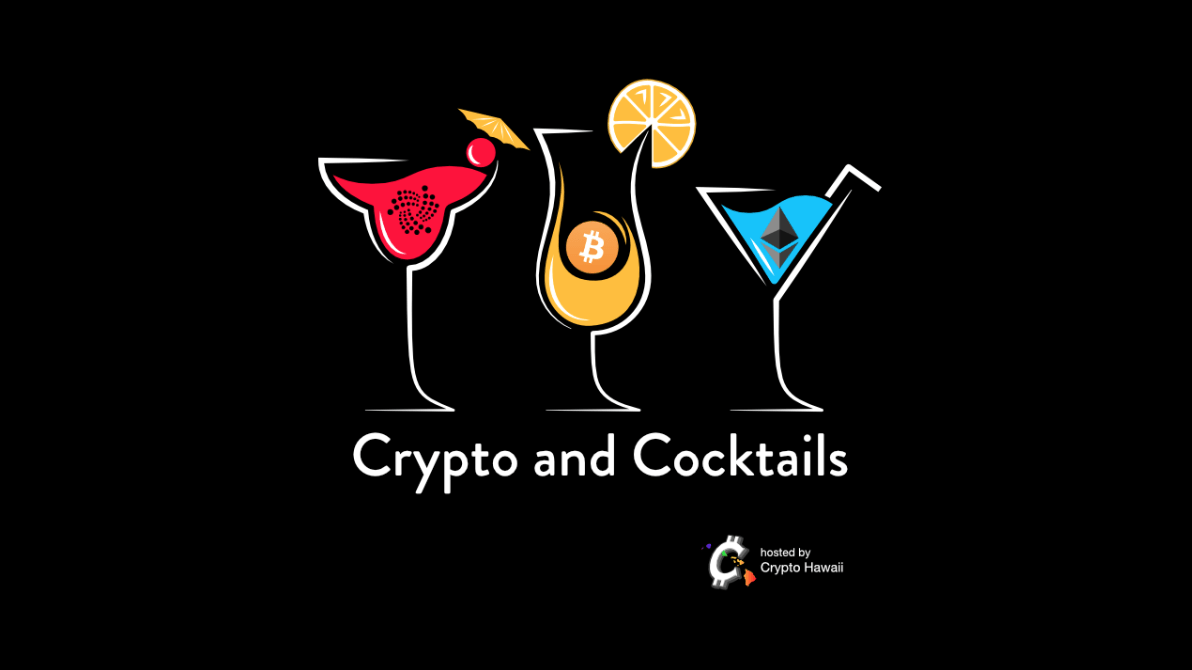 Crypto and Cocktails