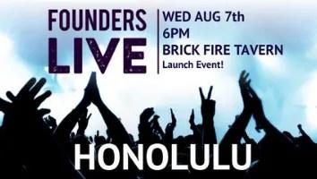 Founders Live Honolulu - Hawaii Startup Paradise Events