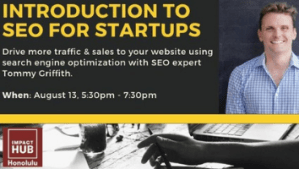 Introduction to SEO For Startups - Hawaii Startup Paradise Events