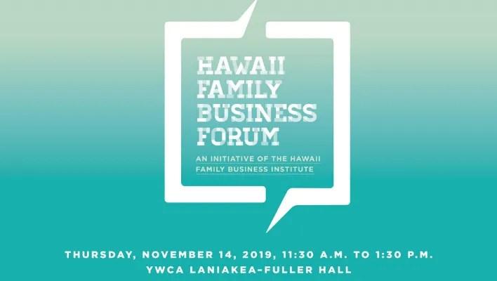 Hawaii Business Magazine Hawaii Family Business Forum_XLR8HI Website Events (STARTUP PARADISE EVENTS HAWAII)