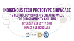 Indigenous Tech Prototype Purple Mai'a XLR8HI - Website Events (STARTUP PARADISE EVENTS HAWAII)
