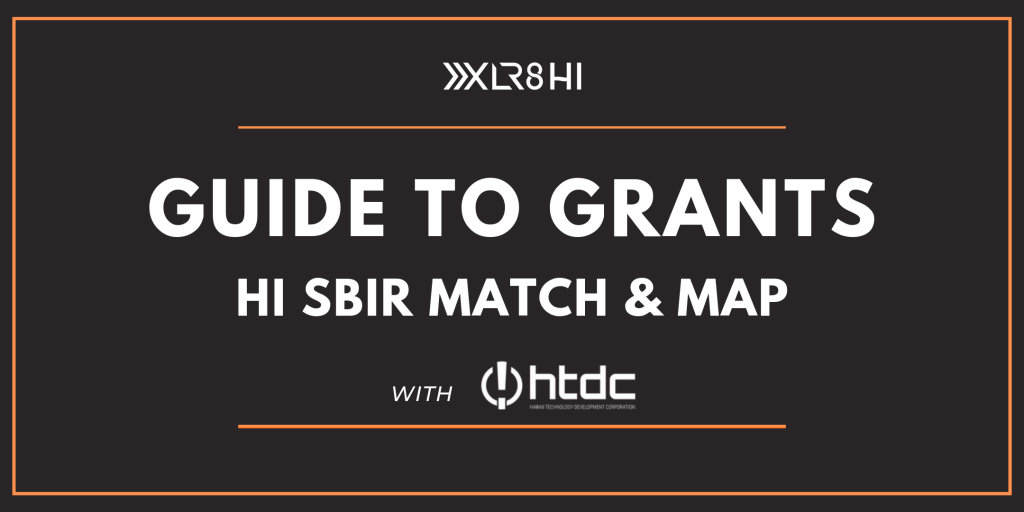 Guide to Grants HI SBIR Match and Map for Small Biz