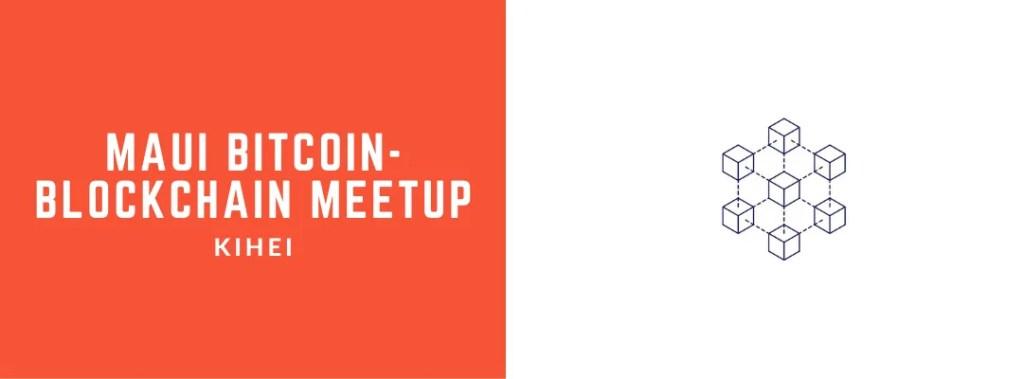 Maui Bitcoin-Blockchain Meetup at Maui Brewery in Kihei!