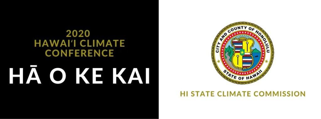 HĀ O KE KAI 2020 Hawaiʻi Climate Conference