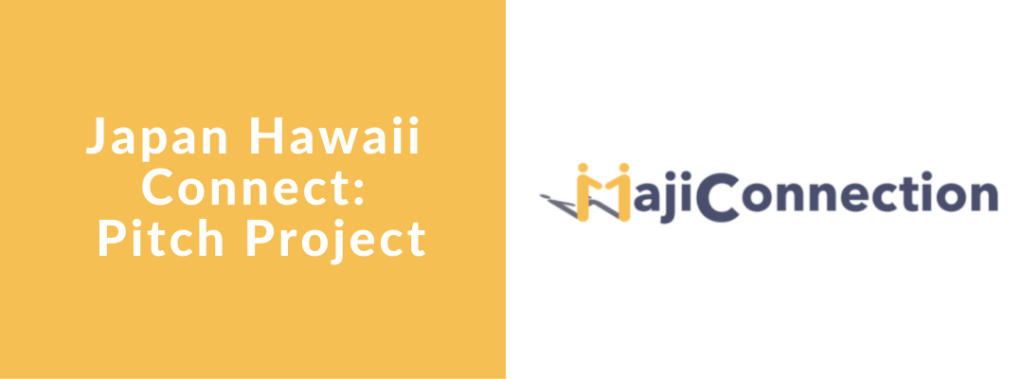 Japan Hawaii Connect Pitch Project