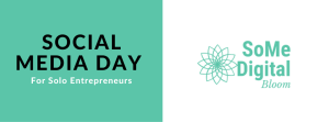 Social Media Day For Solo Entrepreneurs