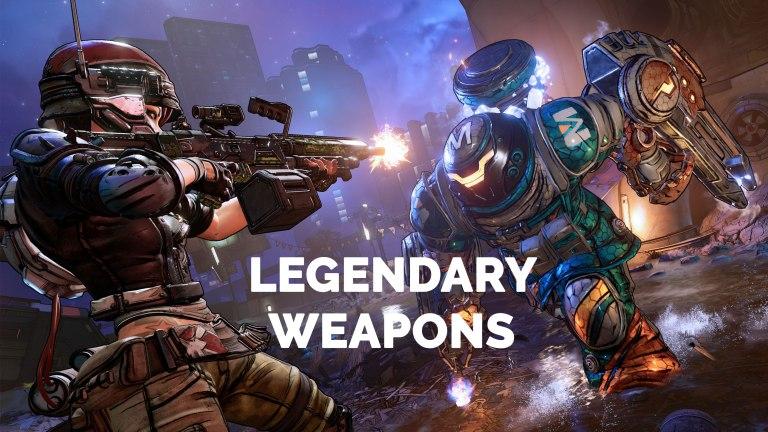 Borderlands 3 Legendary Weapons Guide