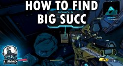 Borderlands 3 How To Get Big Succ
