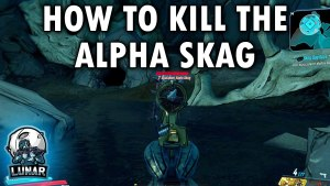 Borderlands 3 How To Kill Alpha Skag
