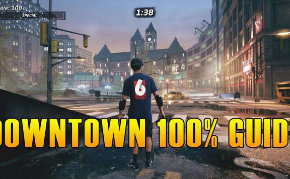 Tony Hawk's Pro Skater 1 + 2 Downtown Guide