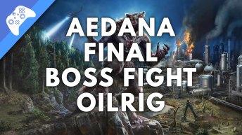 Aedana Final Boss Fight