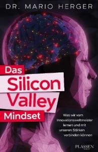Mario Herger Silicon Valley Mindset xm-institute