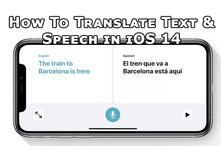 Как переводить текст и речь на устройствах iOS 14