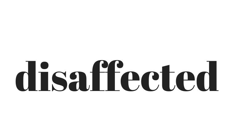 disaffected の意味|英検®1級にでるかも英単語|英語勉強法.jp