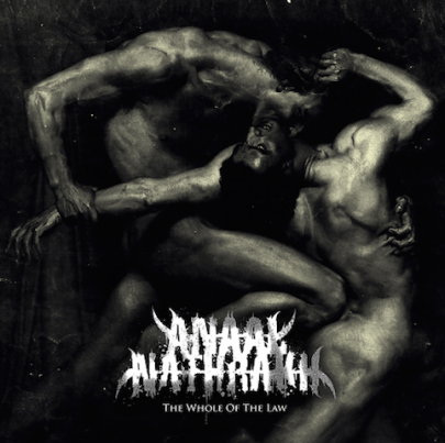ANAAL NATHRAKH 「THE WHOLE OF THE LAW」