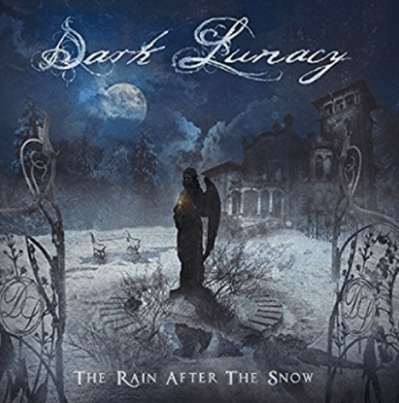 dark-lunacy-%e3%80%8cthe-rain-after-the-snow%e3%80%8d