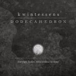 DODECAHEDRON 新作情報 「Kwintessens」