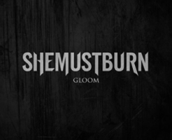 She Must Burn 新曲Gloom