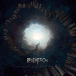 REDEMPTION 新作情報 「LONG NIGHT'S JOURNEY INTO DAY」