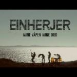 EINHERJER 新曲「Mine Våpen Mine Ord」のミュージックビデオを公開