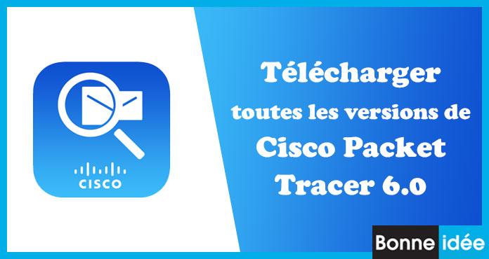 Télécharger gratuitement Cisco Packet Tracer 6.0