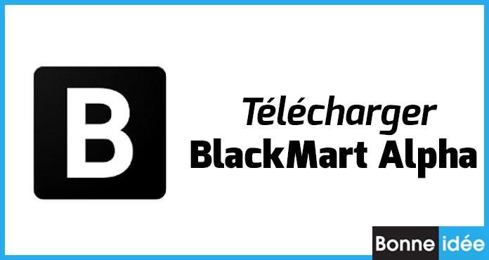 BlackMart Alpha APK Télécharger officiel