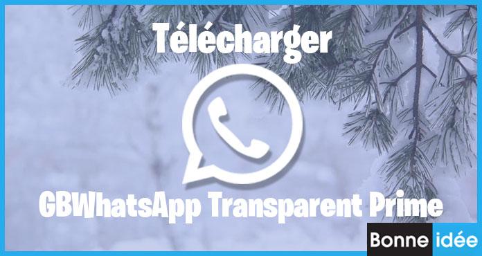 GBWhatsApp Transparent Prime Apk Télécharger