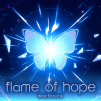 「flame of hope」