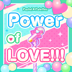 「Power of LOVE!!!」