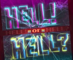 「HELL! or HELL?」