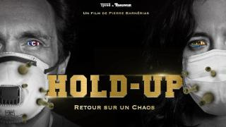 Hold-Up : Retour sur un Chaos (2020)