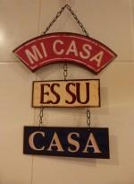 image of mi casa es su casa sign in Cortijo Las Viñas