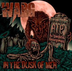 warg - In the Dusk of Men