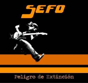 Peligro de Extinción - Sefo