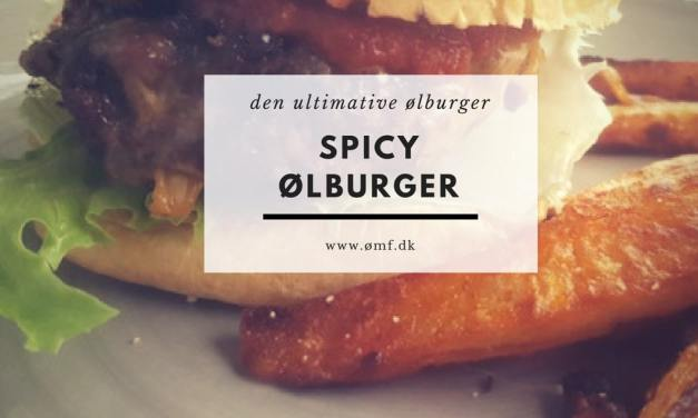 Den ultimative spicy ølburger