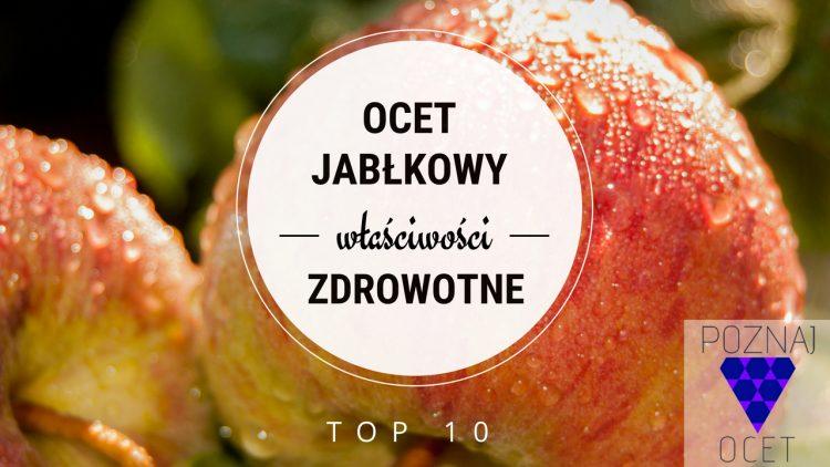 Ocet Jabłkowy- Właściwości Lecznicze [TOP 10]