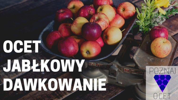 Ocet Jabłkowy Dawkowanie – Czyli jak nie zniszczyć sobie zdrowia