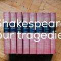 シェイクスピア四大悲劇!ハムレット、オセロ、リア王、マクベス~あらすじ・英語名言~