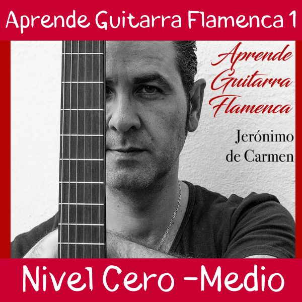 CURSO GUITARRA FLAMENCA JERÓNIMO