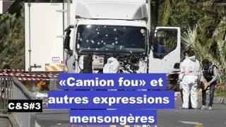 Culture & Société – « Camion fou » et autres expressions mensongères