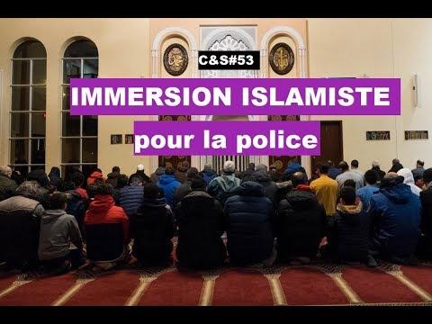 Culture & Société - Immersion islamiste pour la police