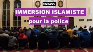 Culture & Société – Immersion islamiste pour la police