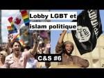 Culture & Société – Islam politique et lobby LGBT