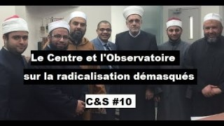 Culture & Société – Le Centre et l'Observatoire sur la radicalisation démasqués