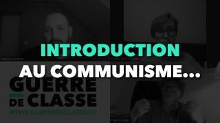Francis Cousin / Radio GDC : Introduction au Communisme. Qu'est-ce que le communisme ?